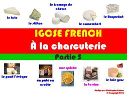 IGCSE French:  Food and Drink (Part 5):  At the cheese counter