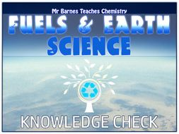 GCSE Chemistry 1-9: Fuels and Earth Science Knowledge Check