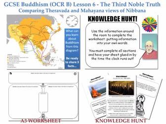 GCSE - Buddhism -Lesson 6  [Third Noble Truth, Theravada & Mahayana views of Nibbana] Full Resource