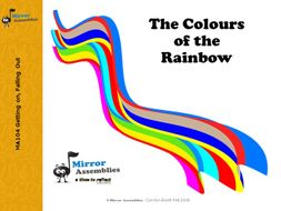 The Colours of the Rainbow - Lower Primary Assembly Script & Presentation