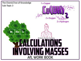 GCSE Chemistry 1-9: Calculations Involving Masses AfL Work Book