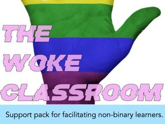 WOKE: Supporting non-binary, transgender and LGBT+ learners