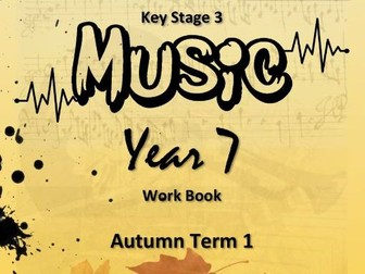 "KS3 MUSIC WORKBOOK: ""PITCH & NOTES OF THE STAVE"" [AN INTRODUCTION] SoW"