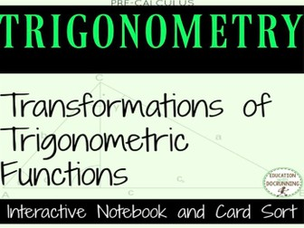 Transformations of Trigonometric Functions Color Coded Interactive Notebook for PreCalculus