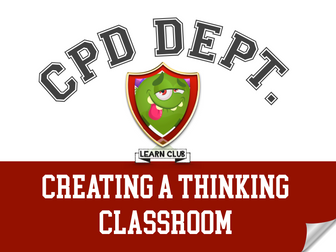 CPD - Creating a Thinking Classroom