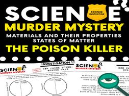 Science Murder Mystery - Materials and their Properties - States of Matter
