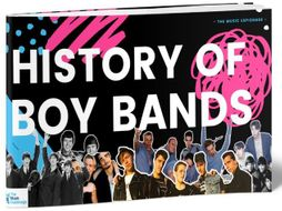 History of Boy Bands-FULL LESSON