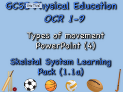 Skeletal System GCSE OCR PE (1.1a) Types of movement PowerPoint