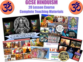 GCSE HINDUISM (OCR B / AQA) 20 Lessons - Very High Quality - Complete Resources (Lesson Plans, Worksheets, Presentations) Complete Course! Whole Unit! NEW SPECIFICATION!