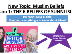 1.1 The Six Beliefs of Sunni Islam - Edexcel - Muslim Beliefs