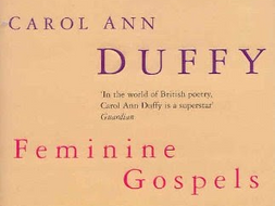 Feminine Gospels Key Poems Analysis Revision Tables