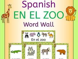 Spanish Zoo Animals - En El Zoo - Word Wall