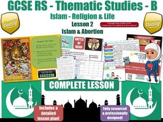 Abortion - Muslim Views & Islamic Teachings (GCSE RS - Islam - Religion & Life) L2/7