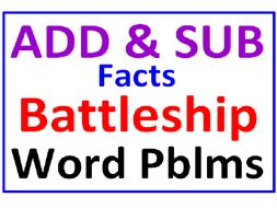 Addition and Subtractions Facts BATTLESHIP PLUS Word Problems
