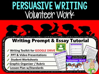 Persuasive Writing Lesson / Prompt – Digital Resource – Volunteer Work – High School