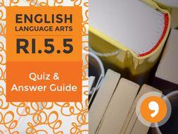 RI.5.5– Quiz and Answer Guide