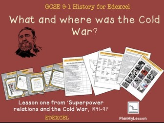 Edexcel GCSE Superpower Relations & Cold War: L1 What and where was the Cold War?