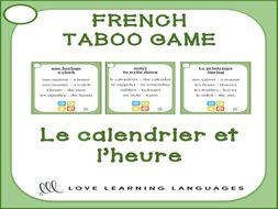 Calendrier Ea.Gcse French Le Calendrier Et L Heure French Taboo Speaking Game Jeu De Tabou En Francais