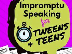 Impromptu Speaking for Tweens & Teens
