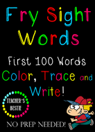 Fry First 100 Words - Color, Trace and Write - 200 Pages - No Prep Needed!