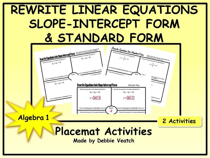 Rewrite Linear Equations Into Slope-Intercept Form AND Standard ...