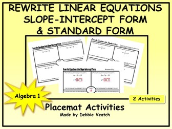 Rewrite Linear Equations Into Slope-Intercept Form AND Standard Form Placemat Activities