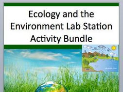Ecology and the Environment Lab Station Activity Bundle - Engaging Activities