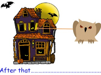 Combine words to make sentences & sequence sentences to form narratives - Spooky house