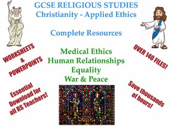 GCSE- Applied Ethics- Religious Studies -Christianity & Humanism [4 Whole Units: 140 Files!]
