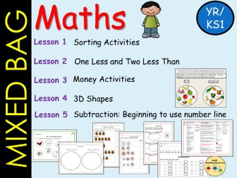 Mixed Bag Maths: Sorting,  Less than/Taking away, Money, 3D Shapes, Subtraction -5 Lessons  YR/Yr1