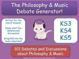 The Philosophy of Music Debate Generator! (P4C for Music Teachers) [Discussion Generator] KS3-5