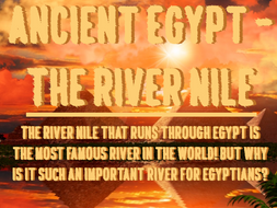 Ancient Egypt - The River Nile