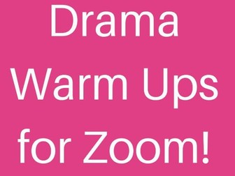 Drama Warm Ups for Zoom/Online Learning