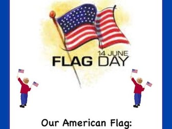 Our American Flag: A Webquest/Extension Activities