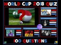 World Cup 2018 Quiz By Krazikas Teaching Resources Tes