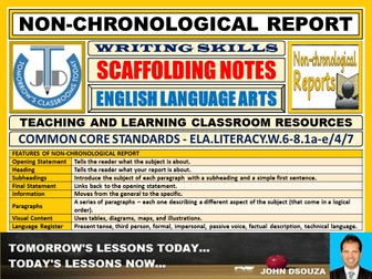 NON-CHRONOLOGICAL REPORT WRITING : SCAFFOLDING NOTES