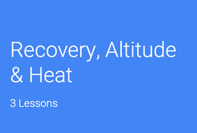 Recovery--Altitude-and-Heat-(5).pptx