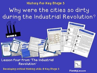 The Industrial Revolution. L4 'Why were the cities so dirty during the industrial revolution?'