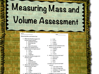 Measuring Mass and Volume Assessment