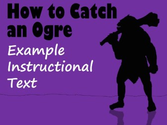 How to Catch an Ogre Example Instructional Text, with Feature Identification Sheet & Answers