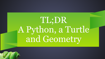 A-Python--a-Turtle-and-Geometry.ppsx
