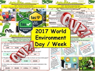 2018 - World Environment Week  -7rounds & over40+ Questions. Sustainability. End of term quiz