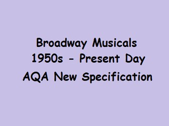 Broadway Musicals 1950s to Present Day Powerpoint AQA GCSE Music