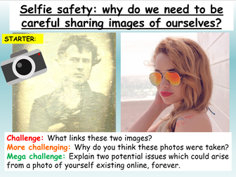 Internet Safety - Selfies