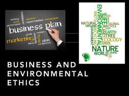 Business and Environmental Ethics A Level Presentation