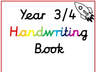 Year 3 and 4 Handwriting and Spelling Booklet