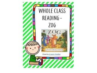 Whole Class Reading-Zog