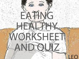 Healthy relationship, eating healthy and caffeine quizzes and worksheets bundle.