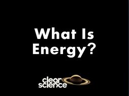 1.0)_-ELECTRICITY-_What_Is_Energy_(revision).pptx