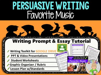 Persuasive Writing Lesson / Prompt – Digital Resource – Favorite Music – Middle School
